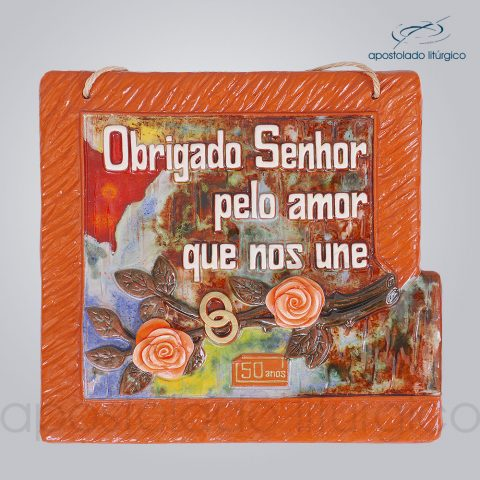 Quadro de Ceramica Obrigado Senhor Pelo Amor que Nos Une 50 Anos 30x32cm – COD 2087